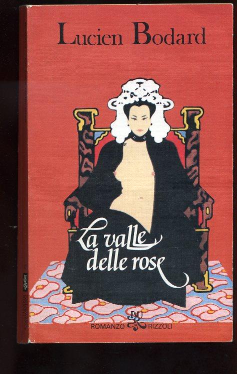 LA VALLE DELLE ROSE