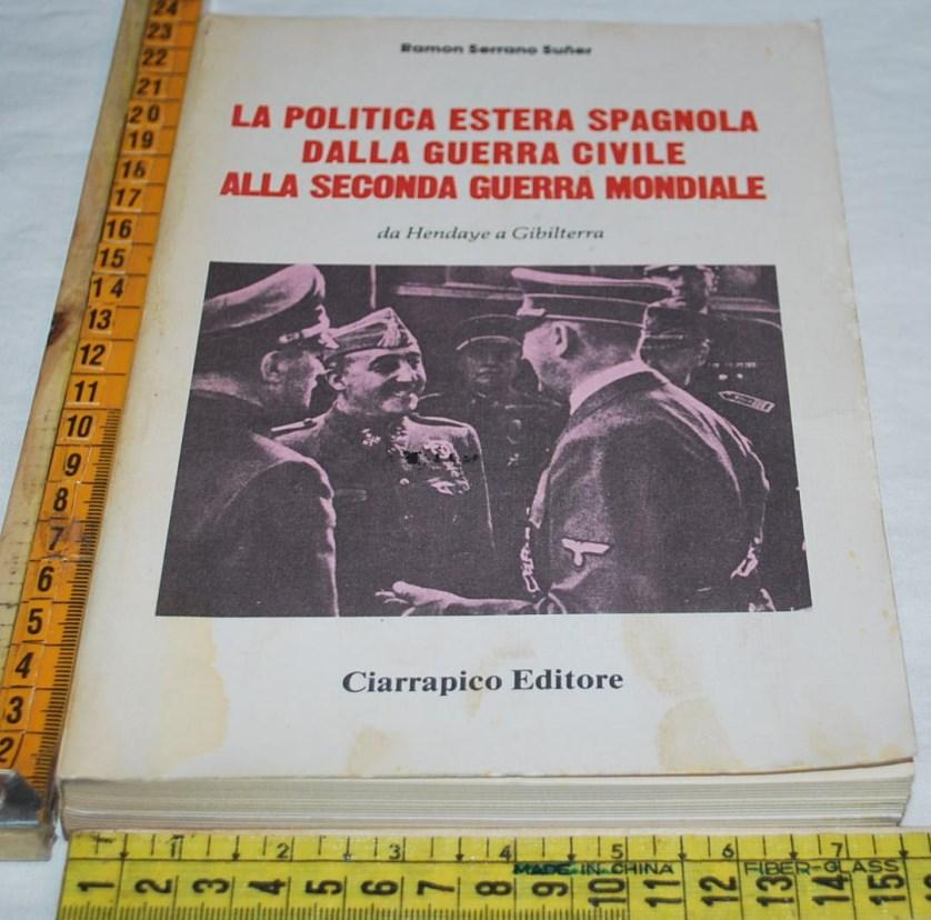 LA POLITICA ESTERA SPAGNOLA DALLA GUERRA CIVILE ALLA SECONDA GUERRA MONDIALE