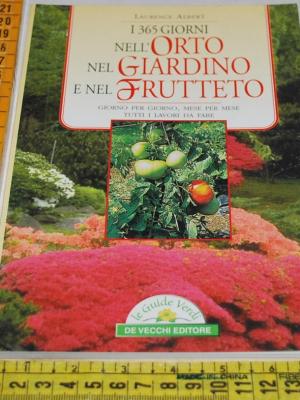 Laurence - I 365 giorni nell'orto nel giardino e nel frutteto
