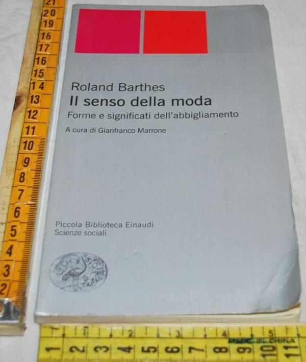 Barthes Roland - Il senso della moda - Einaudi PBE
