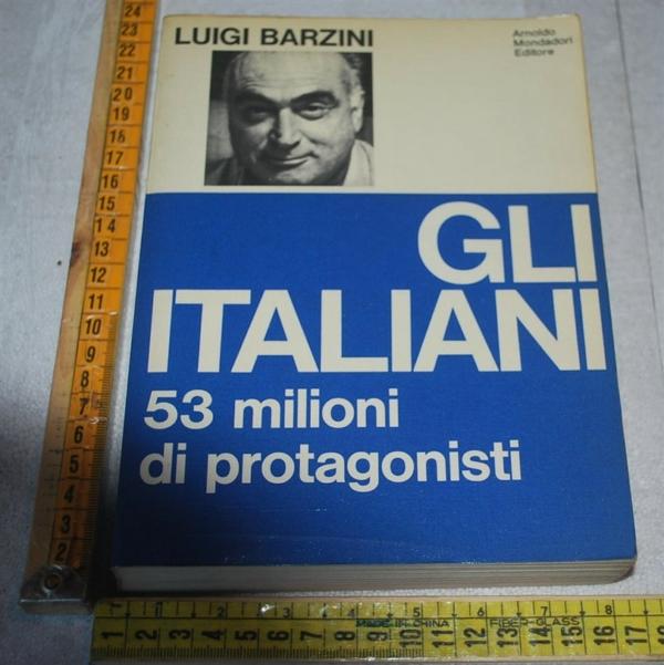 Barzini Luigi - Gli italiani - Mondadori