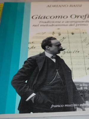 Bassi Adriano - Giacomo Orefice - Franco Muzzio Editore