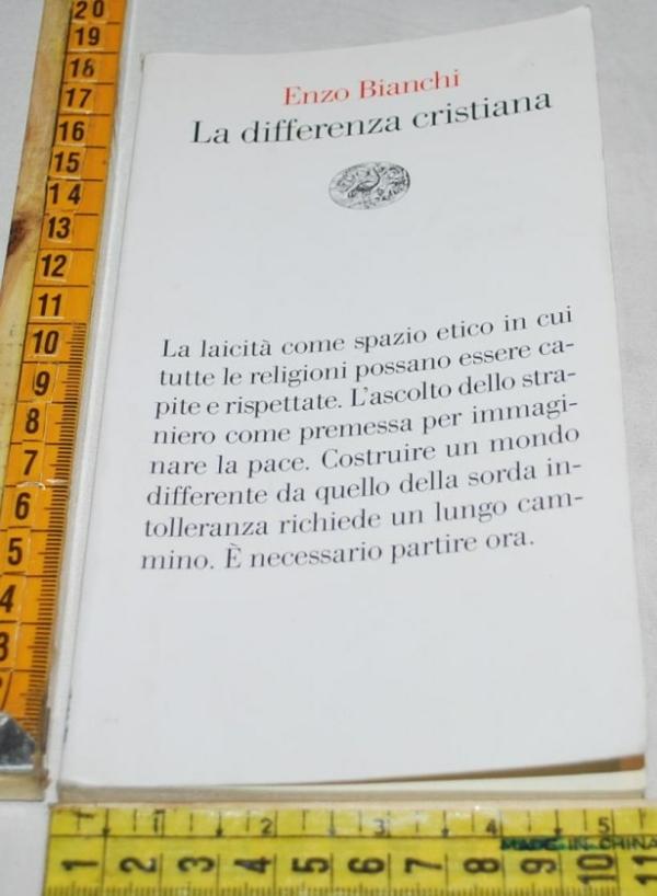 Bianchi Enzo - La differenza cristiana - Einaudi Vele