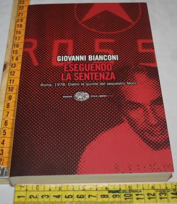 Bianconi Giovanni - Eseguendo la sentenza - SL Big Einaudi