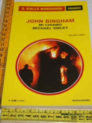 Bingham John - Mi chiamo Michael Sibley - 1295 Classici