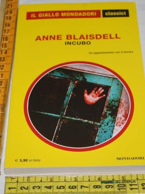 Blaisdell Anne - Incubo - 1377 Classici Giallo Mondadori