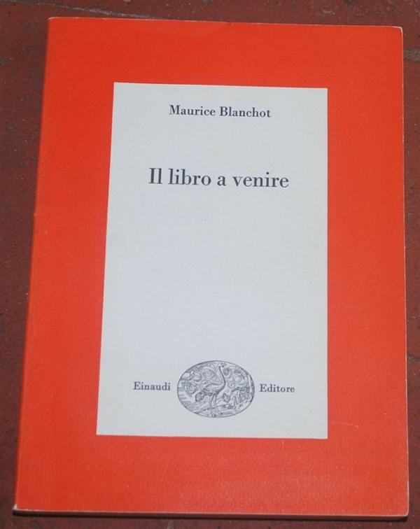 Blanchot Maurice - Il libro a venire - Einaudi saggi