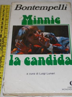 Bontempelli Massimo - Minnie la candida - Mondadori Oscar