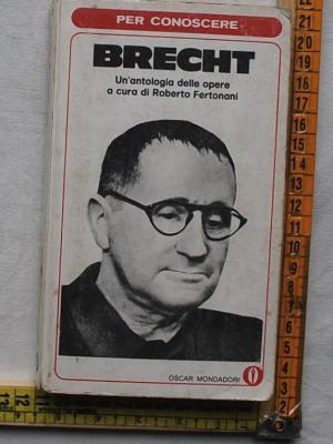 Fertonani Roberto - Per conoscere Brecht - Oscar Mondadori