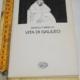 Brecht Bertold - Vita di Galileo - Einaudi Teatro 10 (C)