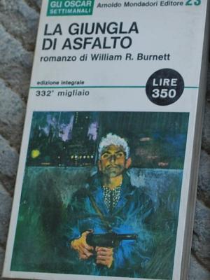 Burnett William - La giungla d'asfalto - Mondadori Oscar 23