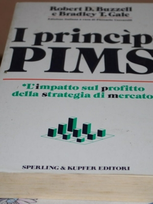 Buzzell Gale - I principi PIMS - Sperling & Kupfer