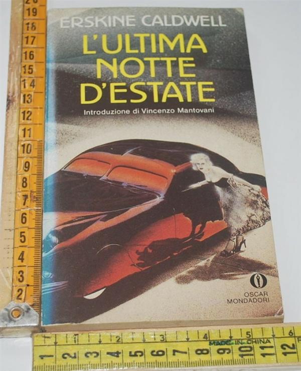 Caldwell Erskine - L'ultima notte d'estate - Oscar Mondadori