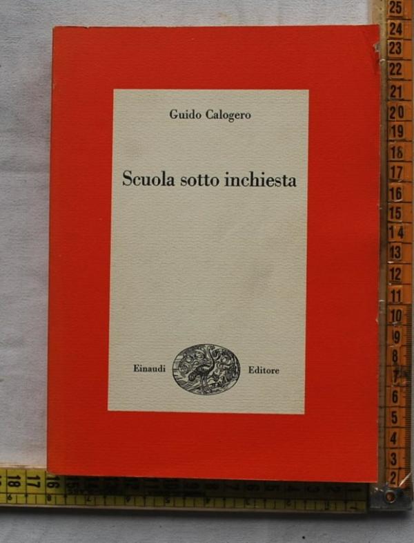 Calogero Guido - Scuola sotto inchiesta - Einaudi