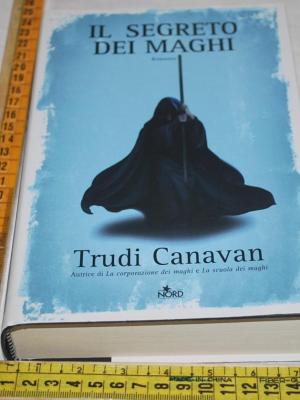 Canavan Trudi - Il segreto dei maghi - Nord