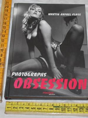 Class Martin Rafael - Photographs obsession - Mixofpix