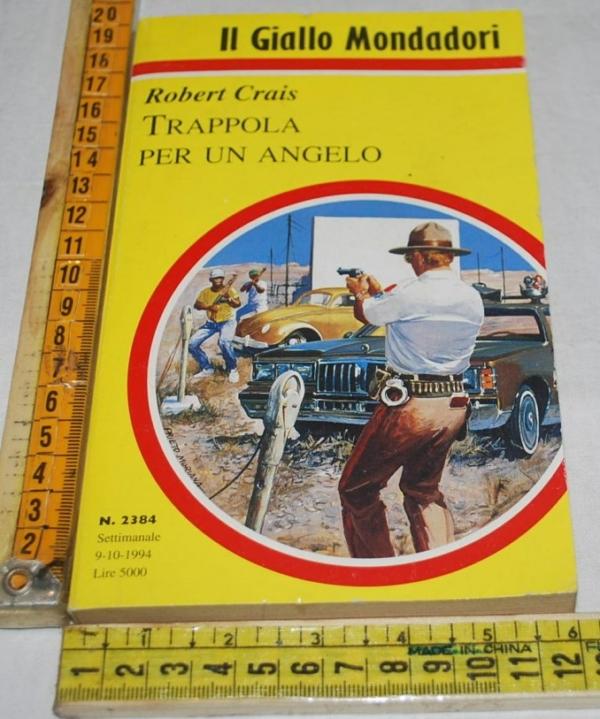 Crais Robert - Trappola per un angelo - Il Giallo Mondadori 2384