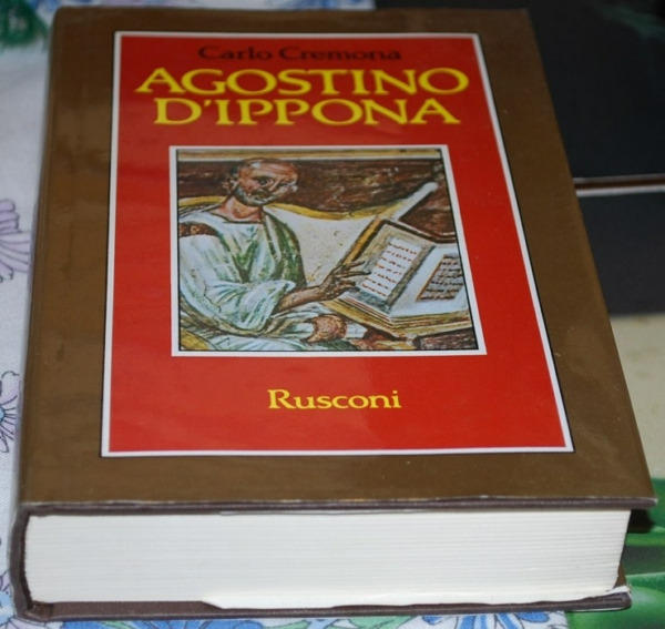 Cremona Carlo - Agostino D'Ippona - Rusconi