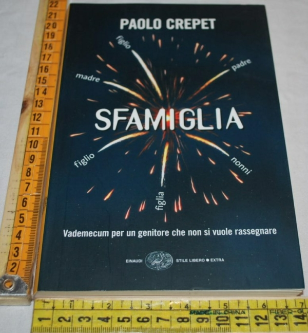 Crepet Paolo - Sfamiglia - SL Extra Einaudi