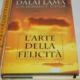 Cutler Howard Dalai Lama - L'arte della felicità - Mondolibri