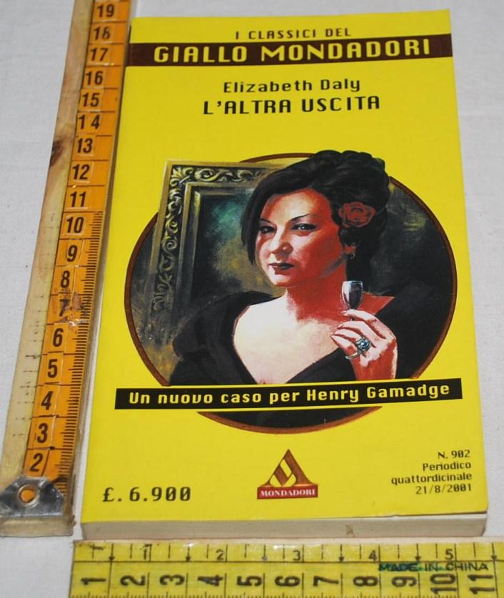 Daly ELizabeth - L'latra uscita - 902 Classici giallo Mondadori