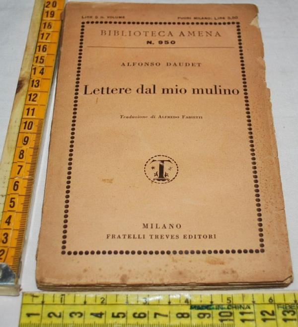 Daudet Alfonso - Lettere dal mio mulino - Flli Treves1929