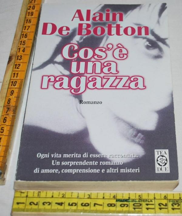 De Botton Alain - Cos'è una ragazza - TeaDue