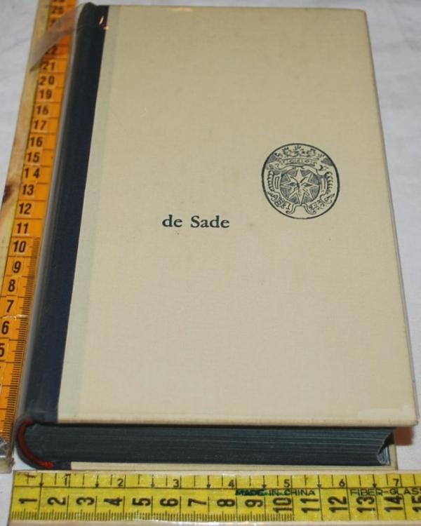 Marchese de Sade - Opere scelte - Feltrinelli