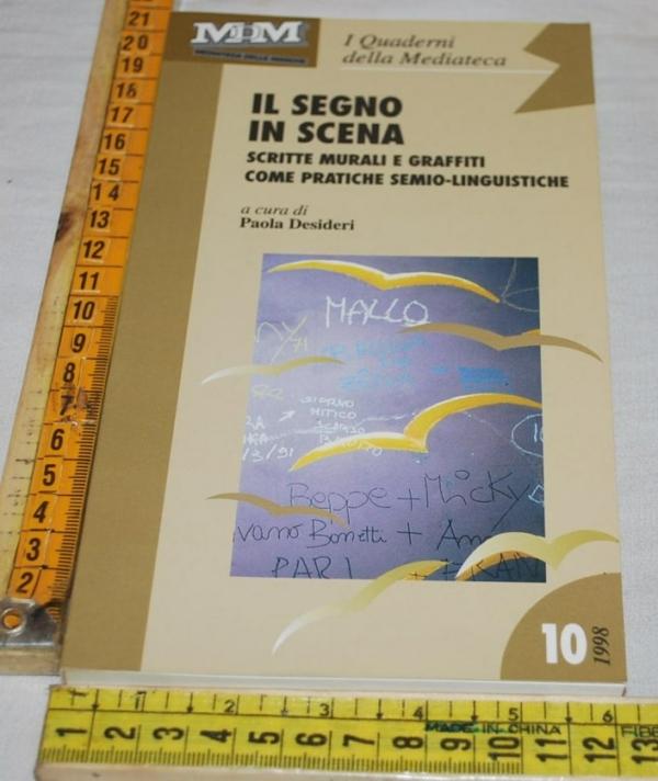 I quaderni della Mediateca 10/1998 - Paola Desideri - Il segno in scena