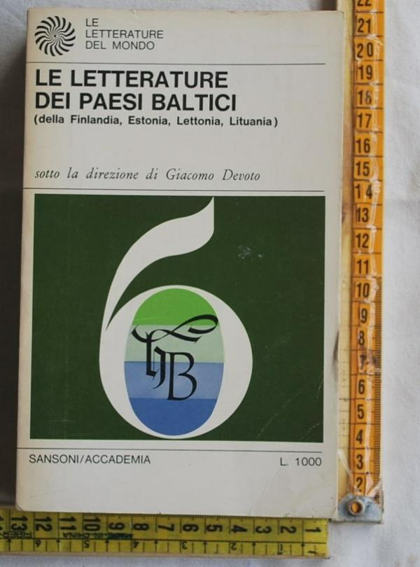 Devoto Giacomo - La letteratura dei paesi baltici - Sansoni Accademia