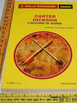 Dickson Carter - L'occhi odi Giuda - 1395 Classici Giallo