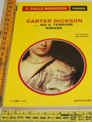Dickson Carter - ...ma il terrore rimane - 1294 Classici Giallo