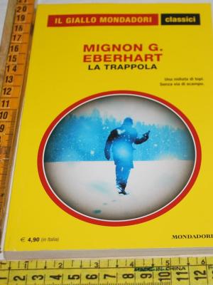 Eberhart Mignon - La trappola - 1346 Classici Giallo
