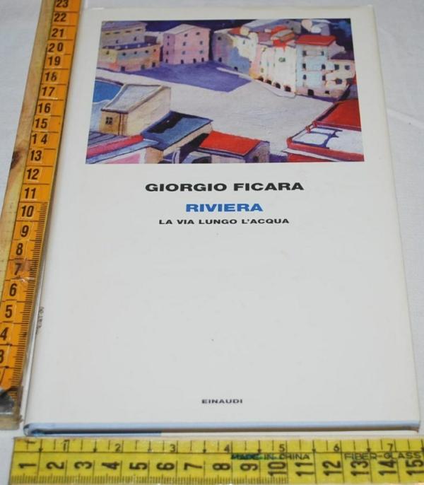 Ficara Giorgio - Riviera - Einaudi