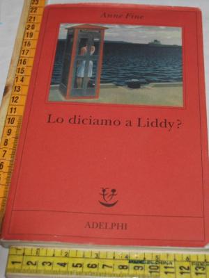 Fine Anne - Lo diciamo a Liddy? - Fabula Adelphi