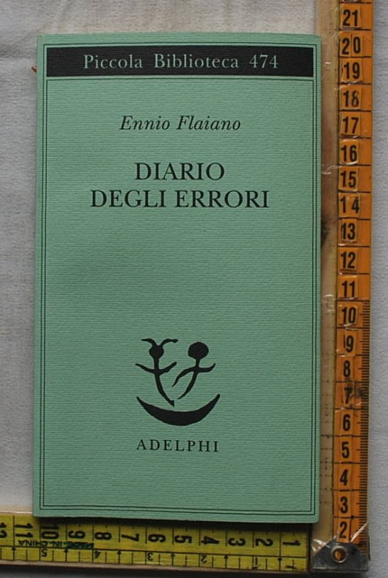 Flaiano Ennio - Diario degli errori - PB Adelphi