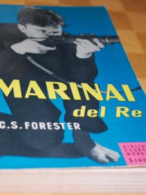 Forester - marinai del re - Mondadori