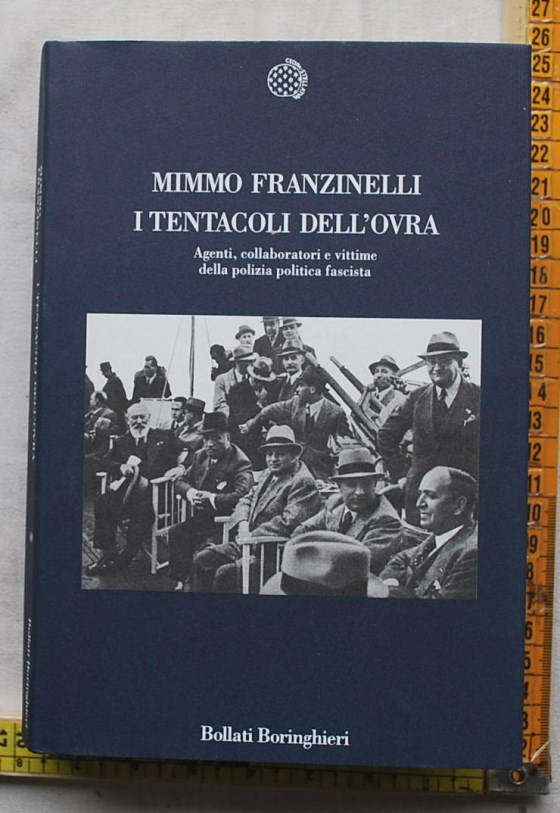 Franzinelli Mimmo - I tentacoli dell'Ovra - Bollati Boringhieri