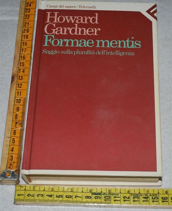 Gardner Howard - Formae mentis - Feltrinelli Campi del sapere