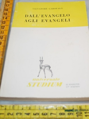 Garofalo Salvatore - Dall'evangelo agli evangeli - Univ Studium