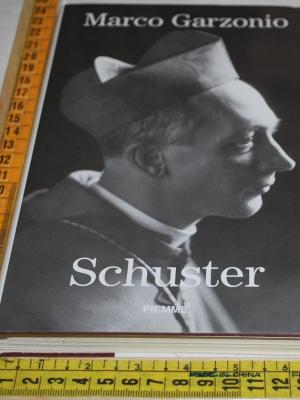 Garzonio Marco - Schuster - Piemme