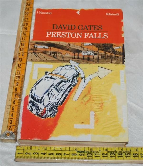 Gates David - Preston Falls - I narratori Feltrinelli