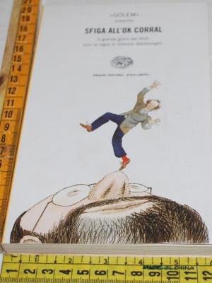 Golem Bartezzaghi - Sfiga all'ok corral - Einaudi ET SL