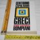 Centouno capolavori - Greci - Guide culturali Bompiani