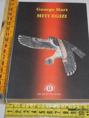 Hart George - Miti egizi - Mondadori Oscar PB