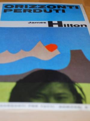 Hilton James - Orizzonti perduti - Garzanti per tutti