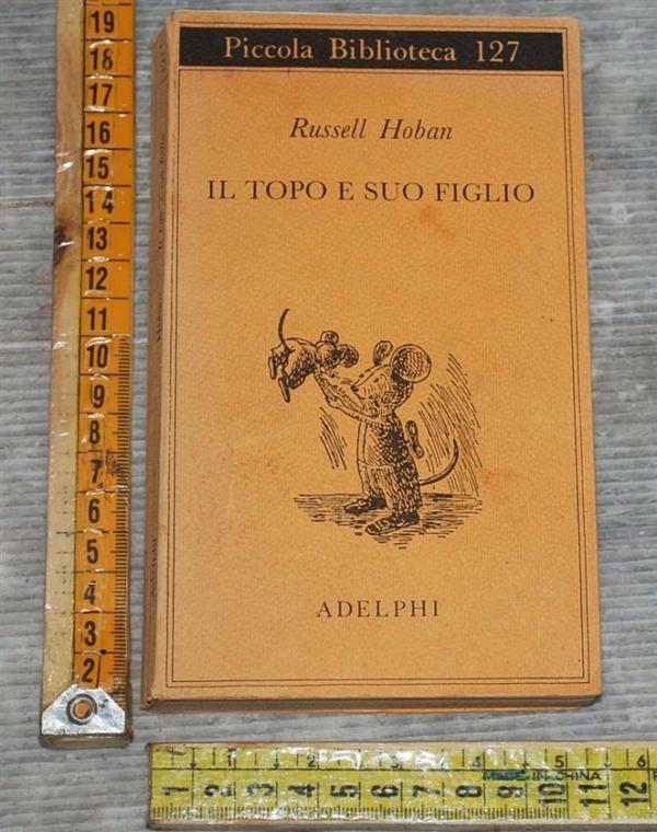 Hoban Russell - Il topo e suo figlio - PB Adelphi