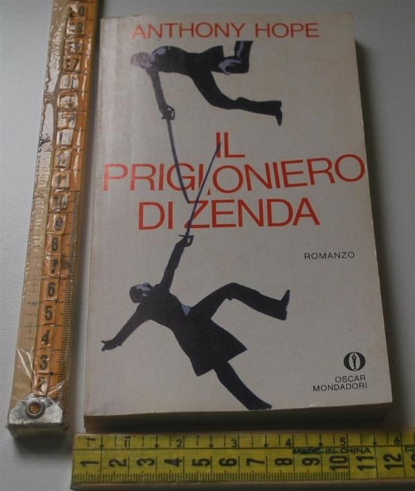 Hope Anthony - Il prigionieri di Zenda - Oscar Mondadori