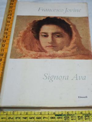 Jovine Francesco - Signora Ava - Einaudi
