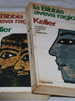 Keller - La Bibbia aveva ragione 2 voll - Garzanti